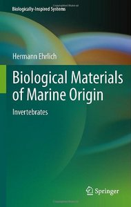 Biological Materials of Marine Origin: Invertebrates free download