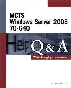 MCTS Windows Server 2008 70-640 Q free download