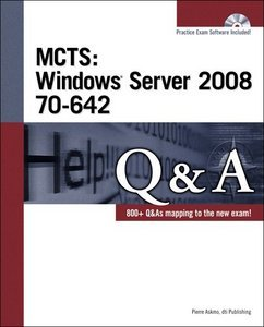 MCTS: Windows Server 2008 70-642 Q free download