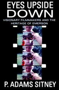 Eyes Upside Down: Visionary Filmmakers and the Heritage of Emerson free download