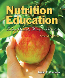 Nutrition Education: Linking Research, Theory, and Practice, Second Edition free download