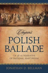 Chopin's Polish Ballade: Op. 38 as Narrative of National Martyrdom free download