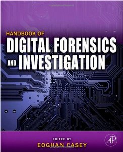 Handbook of Digital Forensics and Investigation free download