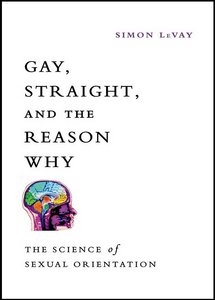 Gay, Straight, and the Reason Why: The Science of Sexual Orientation free download