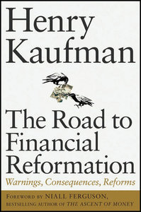 The Road to Financial Reformation: Warnings, Consequences, Reforms free download