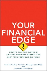 Your Financial Edge: How to Take the Curves in Shifting Financial Markets and Keep Your Portfolio on Track free download