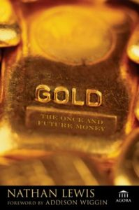 Gold: The Once and Future Money By Nathan Lewis free download