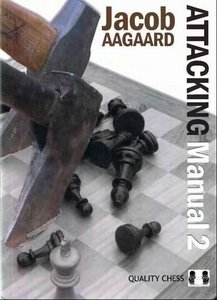 The Attacking Manual 2: Technique and Praxis free download