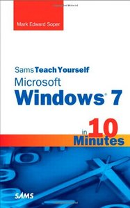 Sams Teach Yourself Microsoft Windows 7 in 10 Minutes free download