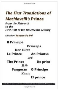 The First Translations of Machiavelli's Prince: From the Sixteenth to the first Half of the Nineteenth Century free download