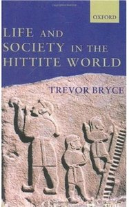 Life and Society in the Hittite World free download