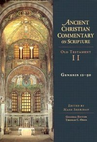 Genesis 12-50 (Ancient Christian Commentary on Scripture: Old Testament, Volume II) free download