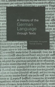A History of the German Language Through Texts free download