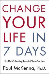 Change Your Life in Seven Days: The World's Leading Hypnotist Shows You How free download