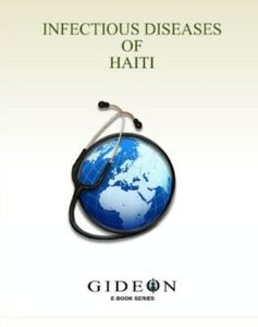 Infectious Diseases of Haiti (GIDEON Ebook series) free download