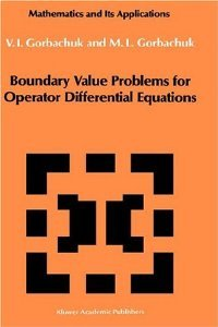 Boundary Value Problems for Operator Differential Equations (Mathematics and its Applications) free download