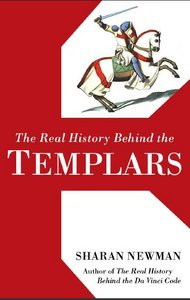 Sharan Newman - The Real History Behind the Templars free download