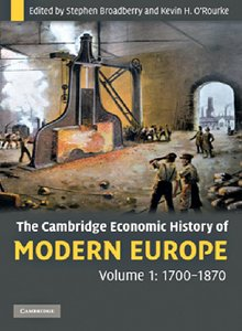 The Cambridge Economic History of Modern Europe: Volume 1, 1700-1870 free download