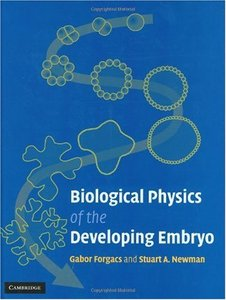 Biological Physics of the Developing Embryo free download