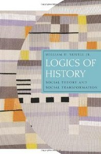 Logics of History: Social Theory and Social Transformation (Chicago Studies in Practices of Meaning) free download
