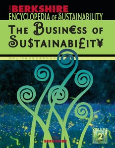 Berkshire Encyclopedia of Sustainability: Vol. 2 The Business of Sustainability free download