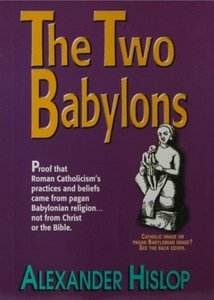 The Two Babylons free download