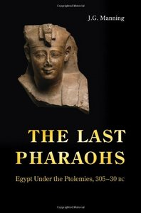 The Last Pharaohs: Egypt Under the Ptolemies, 305-30 BC free download