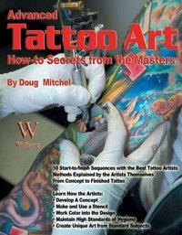 Advanced Tattoo Art (How-To Secrets from the Masters) free download