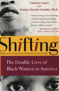 Charisse Jones, Kumea Shorter-Gooden - Shifting: The Double Lives of Black Women in America free download