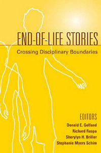 Donald E. Gelfand, Richard Raspa, Sherylyn H. Briller, Stephanie Myers Schim - End-of-Life Stories free download