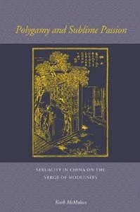 Polygamy and Sublime Passion: Sexuality in China on the Verge of Modernity free download