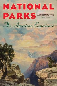 National Parks: The American Experience free download