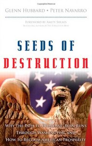 Seeds of Destruction: Why the Path to Economic Ruin Runs Through Washington, and How to Reclaim American Prosperity download dree