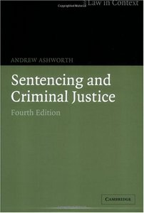 Sentencing and Criminal Justice (Law in Context) free download