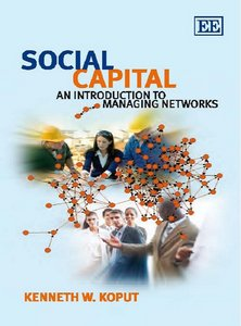 Social Capital: An Introduction to Managing Networks free download
