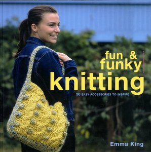Fun and Funky Knitting: 30 Great Designs for an Exciting New Look free download