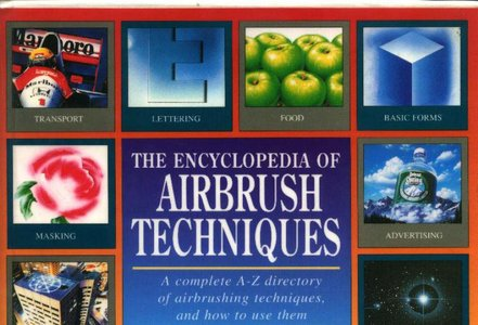 The Encyclopedia of Airbrush Techniques free download