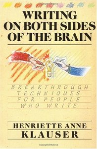Writing on Both Sides of the Brain: Breakthrough Techniques for People Who Write free download