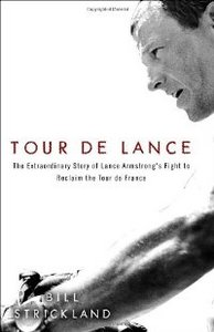 Tour de Lance: The Extraordinary Story of Lance Armstrong's Fight to Reclaim the Tour de France free download