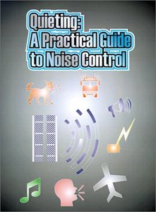 Quieting: A Practical Guide to Noise Control free download