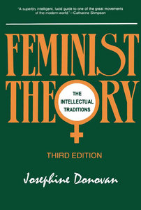 Josephine Donovan - Feminist Theory: The Intellectual Traditions (3rd edition free download