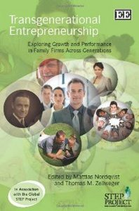 Transgenerational Entrepreneurship: Exploring Growth and Performance in Family Firms Across Generations free download