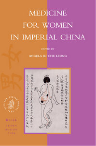 Angela Ki Che Leung - Medicine for Women in Imperial China free download