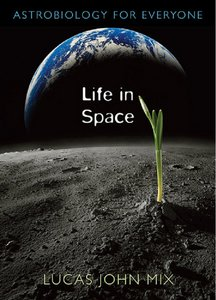 Life in Space: Astrobiology for Everyone free download