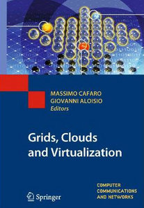 Grids, Clouds and Virtualization (Computer Communications and Networks) free download