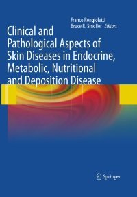 Clinical and Pathological Aspects of Skin Diseases in Endocrine, Metabolic, Nutritional and Deposition Disease free download
