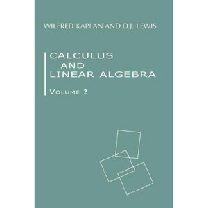Calculus and Linear Algebra. Volume 2: Vector Spaces, Many-Variable Calculus, and Differential Equations free download