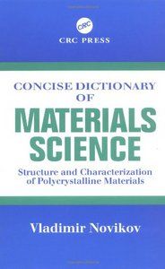 Concise Dictionary of Materials Science: Structure and Characterization of Polycrystalline Materials free download