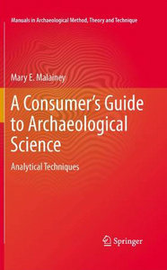 A Consumer's Guide to Archaeological Science: Analytical Techniques free download