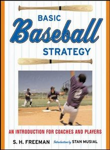 Basic Baseball Strategy: An Introduction for Coaches and Players free download